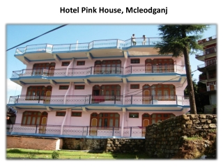 Book hotel pink house in Mcleodganj