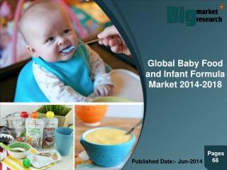 Global Baby Food and Infant Formula Market 2014-2018