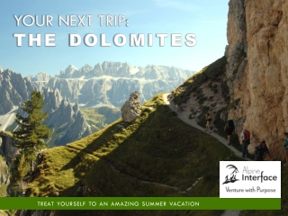 Alpine Interface - Your Next Trip: The Dolomites