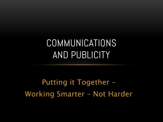 Communications  and Publicity