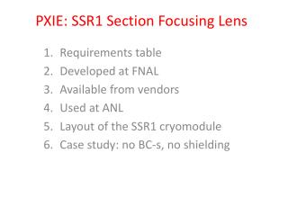 PXIE: SSR1 Section Focusing Lens
