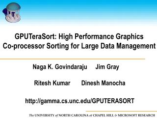 gputerasort: high performance graphics  co-processor sorting for large data management