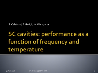 SC cavities: performance as a function of frequency and temperature