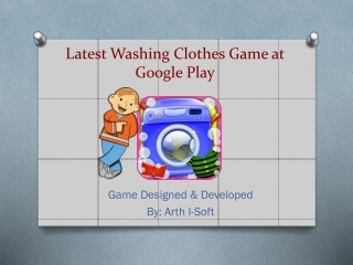 Latest Washing Clothes Game at Google Play