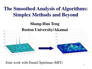 the smoothed analysis of algorithms: simplex methods and beyond