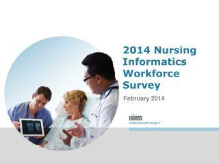 2014 Nursing Informatics Workforce Survey