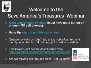 Welcome to the  Save America's Treasures  Webinar