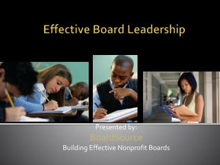 Effective Board Leadership