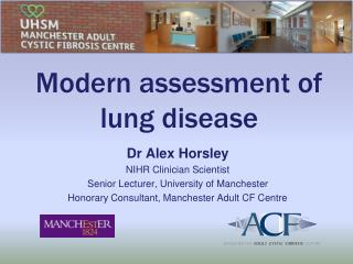 Modern assessment of lung disease