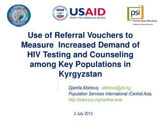 Use of Referral Vouchers to   Measure  Increased Demand of HIV Testing and Counseling among Key Populations in Kyrgyzst