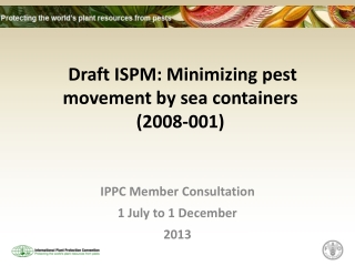 Draft ISPM: Minimizing pest movement by sea containers  (2008-001)