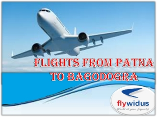 Book Cheap air tickets from Patna to Bagdogra