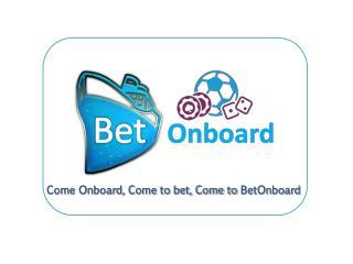 Bet Onboard