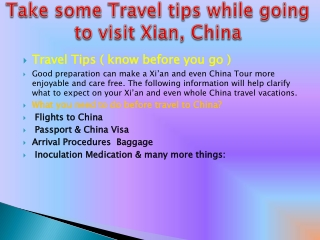 Take some Travel tips while going to visit Xian, China