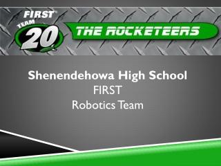 Shenendehowa High School  FIRST Robotics Team