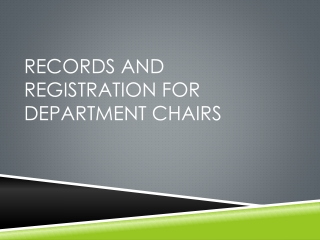 Records and Registration for Department Chairs