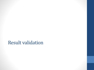 Result validation