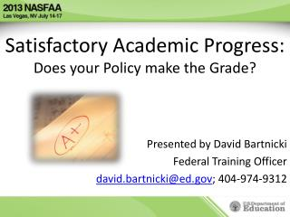 Satisfactory Academic Progress:  Does  your Policy make the Grade?