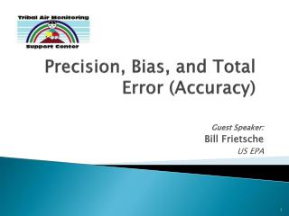 Precision, Bias, and Total Error (Accuracy)