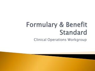 Formulary & Benefit Standard
