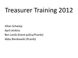 Treasurer Training 2012