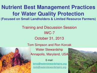 Nutrient Best Management Practices for Water Quality Protection (Focused on  S mall Landholders & Limited Resource Farm