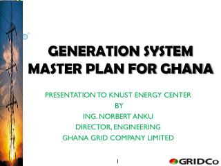 GENERATION SYSTEM MASTER PLAN FOR GHANA
