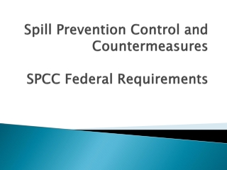 Spill Prevention Control and Countermeasures SPCC Federal Requirements