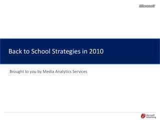 Back to School Strategies in 2010