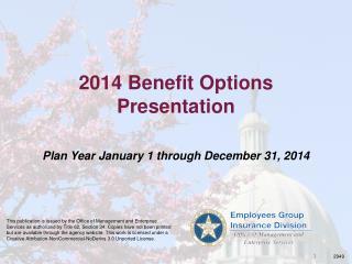 2014 Benefit Options Presentation