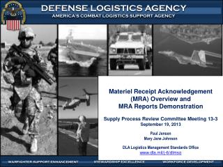 Materiel Receipt Acknowledgement (MRA) Overview and  MRA Reports Demonstration Supply Process Review Committee Meeting