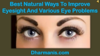 Best Natural Ways To Improve Eyesight And Various Eye Proble