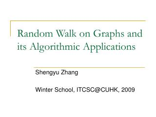random walk on graphs and its algorithmic applications