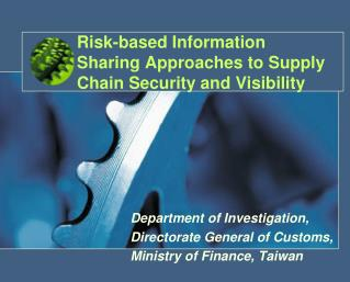 Risk-based Information Sharing Approaches to Supply Chain Security and Visibility
