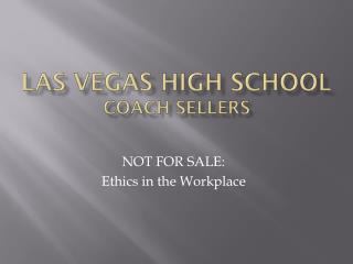 Las Vegas High School Coach Sellers