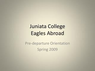Juniata College Eagles Abroad