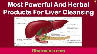 Most Powerful And Herbal Products For Liver Cleansing
