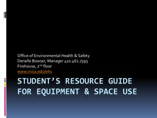 Student's Resource Guide for equipment & space use