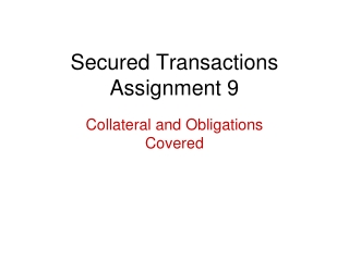 Secured Transactions Assignment 9
