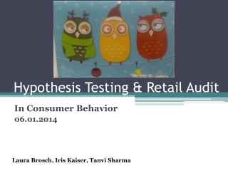 Hypothesis  Testing  & Retail Audit
