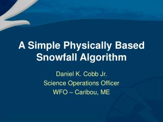 a simple physically based snowfall algorithm