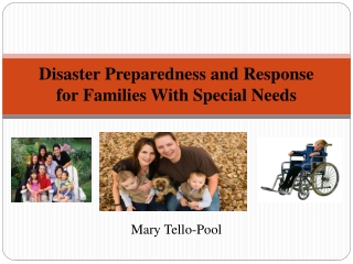 Disaster Preparedness and Response for Families With Special Needs
