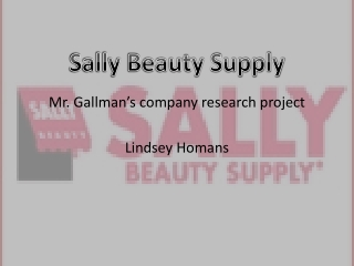 Mr.  Gallman's  company research project  Lindsey Homans