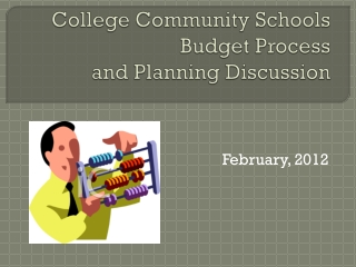 College Community Schools Budget Process and Planning Discussion
