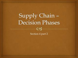 Supply Chain – Decision Phases