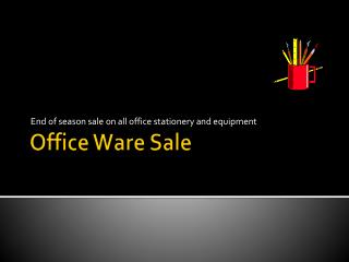Office Ware Sale