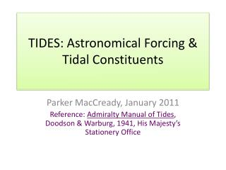 TIDES: Astronomical Forcing & Tidal Constituents
