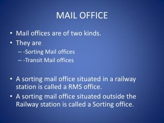 MAIL OFFICE