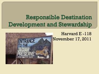 Responsible Destination Development and Stewardship