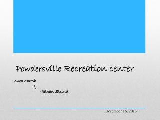 Powdersville  Recreation center